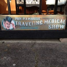 """Can I interest you in a miracle cure? """"12x48"""" acrylic on wood sign..warning contains a magical elixir and plenty of imagination."""