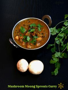 Priya's Versatile Recipes: Mushroom Moong Sprouts Curry