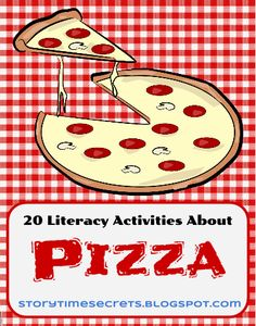 Story Time Secrets: 20 Literacy Activities for National Pizza Month Celebrating National Pizza Day 2016 Today. in Honor Of👍🍕 Reading Activities, Literacy Activities, Activities For Kids, Activity Ideas, National Pizza Month, Pizza Project, How To Speak Italian, Restaurant Themes, Italian Theme