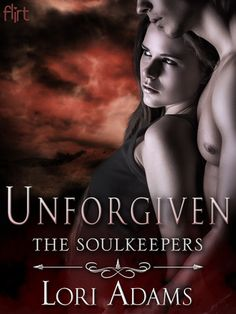 UNFORGIVEN by Lori Adams (The Soulkeepers, #3)   On Sale: 4/21/15   Flirt Paranormal Romance   eBook   Otherworldly desire and paranormal action reach new heights in the final installment of The Soulkeepers. As Sophia St. James moves Heaven and Hell to claim her destiny, questions are answered, secrets are revealed—and immortal love is tested.