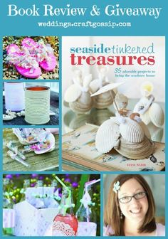 Seaside Tinkered Treasures by Elyse Major Book Review via weddings.craftgossip.com