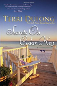 """Read """"Secrets on Cedar Key"""" by Terri DuLong available from Rakuten Kobo. You'll fall instantly in love with Cedar Key and this homespun knitting community. --Lori Wilde """"A Southern Debbie Macom."""