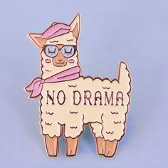 No Drama Llama Enamel Pin - TeesAndTankYou
