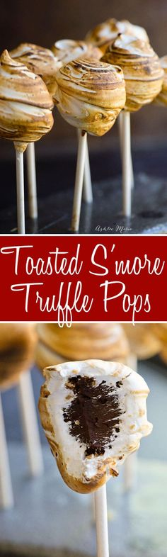 Toasted Smore Truffle Pops recipe.  A delicious party treat that everyone will love. #smore #campfire