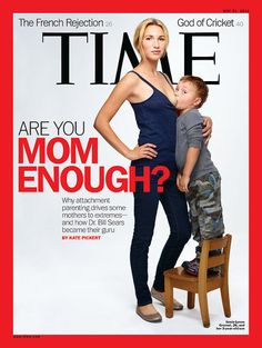 Are you Mom Enough? Times magazine sock advertising campaign for tough love - mothers and babies. I think this is compelling because it has to do with weening kids on to the bottle.