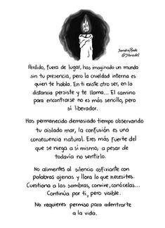 """""""Para los invisibles..."""" Quotes En Espanol, Sad Heart, Coloring Book Pages, Facebook Instagram, Alice, Tumblr, Letters, Namaste, Yoga"""