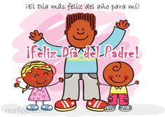 El Día del Padre, el día más feliz del año para todos los padres del mundo. #DiaDelPadre
