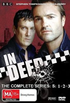 In Deep (2001-2003) / S: 1-3 / Ep. 22 / Crime | Drama | Mystery [UK] / Stars: Nick Berry, Stephen Tompkinson, Fiona Allen, Lisa Maxwell, Kevin Bishop, Quill Roberts, Eva Birthistle, Colette Brown, Rosie Day, Michelle Fairley / Liam Ketman and Garth O'Hanlon are two undercover detectives who do whatever it takes to gather evidence against various criminal targets.