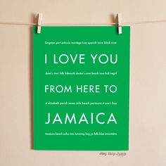 I Love You From Here To JAMAICA art print