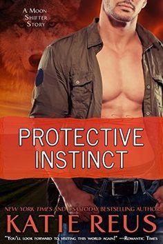 Protective Instinct (Moon Shifter Series) by Katie Reus, http://smile.amazon.com/dp/B00VGOPWKM/ref=cm_sw_r_pi_dp_CBTjvb1104HRC