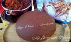 Pizza al cacao - Ricetta impasto base   Le Fragranti Delizie
