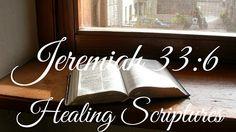 Jeremiah 33:6 - Healing Scriptures Jeremiah 33, Healing Scriptures, Mindfulness, Consciousness