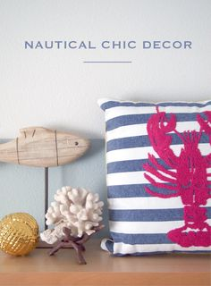 Ideas to bring Nautical Chic to your decor