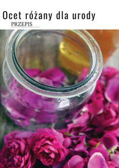 Tonik różany - zrób go sama w kilka chwil Tonik, Natural Beauty, Diy And Crafts, Beauty Hacks, Perfume, Herbs, Cosmetics, Healthy, Nature