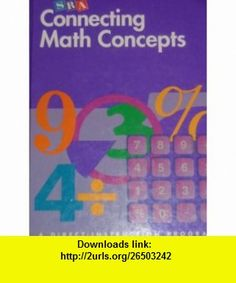 Connecting Math Concepts - Textbook - Level E (9780026846936) Siegfried Engelmann , ISBN-10: 0026846934  , ISBN-13: 978-0026846936 ,  , tutorials , pdf , ebook , torrent , downloads , rapidshare , filesonic , hotfile , megaupload , fileserve