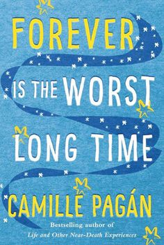 Forever is the Worst Long Time by Camille Pagán (This is a Kindle Unlimited Book & is Audiobook Compatible)