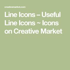Line Icons – Useful Line Icons ~ Icons on Creative Market
