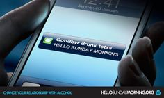 Goodbye Drunk Texts! Hello Sunday Morning.