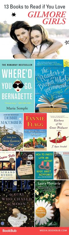 Gilmore Girls fans will love this list of 14 great books for women, featuring quirky mothers and daughters, charming towns, and more.