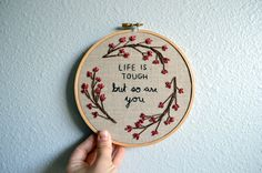 Life Is Tough But So Are You Floral Wreath by BreezebotPunch