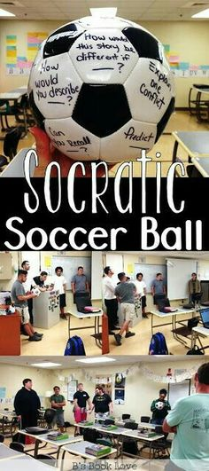 The Socratic Soccer Ball.  Change up ELA class a little.  #ELA #teaching