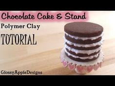 Miniature Chocolate Layer Cake and Stand - Polymer Clay TUTORIAL - YouTube