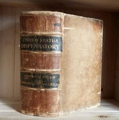 Antique Book 1907 Dispensatory of the United States Old