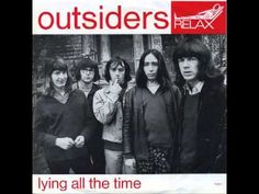 Outsiders - Lying All The Time