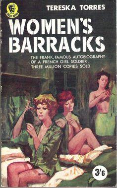 "The cover artwork for the lesbian-themed novel ""Women's Barracks"" Vintage Lesbian, Pulp Fiction Book, Vintage Comics, Vintage Art, Vintage Book Covers, Pulp Magazine, Up Book, Pulp Art, Paperback Books"