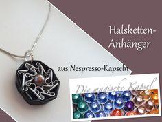 Nespresso Schmuck Anleitung - Halsketten-Anhänger -  die magische (Kaffe...