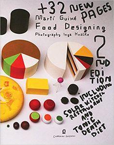 Amazon.it: Food designing. Ediz. italiana e inglese - Martí Guixé, Inga Knölke - Libri