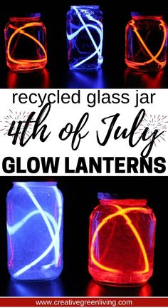 These glow stick lanterns are a perfect easy last minute craft to make with kids for the fourth of july. All you need is empty jars, water and glow sticks from the dollar store to make this easry 4th of july craft for independence day. #creativegreenliving #recycledcrafts #dollarstorecrafts #4thofjuly #fourthofjuly #kidscrafts #glowsticks Patriotic Crafts, Patriotic Decorations, July Crafts, Crafts To Make, Crafts For Kids, Recycled Crafts, Recycled Glass, Dollar Store Crafts, Dollar Stores