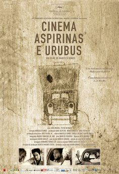 cinema, aspirinas e urubus, marcelo gomes [brasil, 2005]