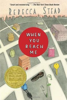 "When You Reach Me -- a mystery novel about ""kids who are starting to recognize and negotiate the complexities of friendship and family, class and identity"" -- Newbery Medal Winner"
