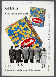 """This 1959 poster recognizes the brand's expanded global role, calling Barilla pasta """"the pasta for everyone. Vintage Italian Posters, Vintage Advertising Posters, Poster Vintage, Vintage Advertisements, Vintage Ads, Food Advertising, Retro Ads, Old Commercials, Vintage Packaging"""