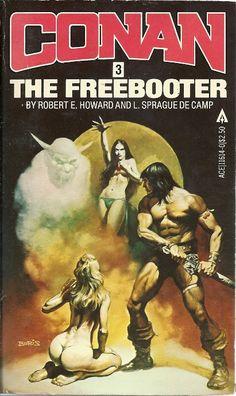 Conan The Freebooter - Robert E. Sprague de Camp, cover by Boris Vallejo Fantasy Book Covers, Book Cover Art, Fantasy Books, Fantasy Artwork, Sci Fi Books, Comic Books Art, Comic Art, Boris Vallejo, Conan The Barbarian 1982