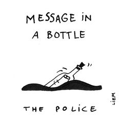 Message In A Bottle 🎶 The Police Famous Song Quotes, Lyric Quotes, Sketch Quotes, Police Quotes, Name That Tune, Meaningful Lyrics, Lyrics Aesthetic, Band Wallpapers, Message In A Bottle
