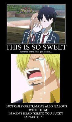 every boy feels jealous of kirito lol.