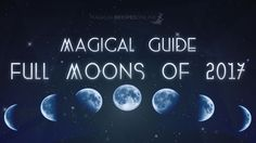 Every Full Moon has it's own magical powers, the names of the Full Moons