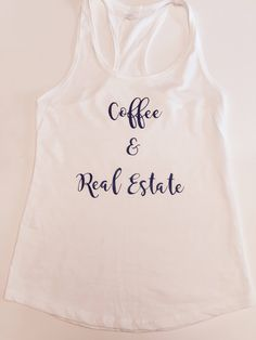 Coffee and Real Estate Gym Tank   Real Estate Agent   Closing gift   Thank you gift   Promotional marketing   Tank Top   Gym Tank by Realestatemarket on Etsy https://www.etsy.com/listing/583594149/coffee-and-real-estate-gym-tank-real