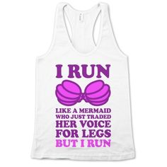 Run like a mermaid who just traded her voice for legs! You may not be an athlete, but who cares? You are a beautiful mermaid! Now let the world know that you are trying you hardest with this adorable, fitness inspired, mermaid design! Funny Disney Shirts, Funny Shirts, Disney Workout Shirts, American Apparel, Disney Outfits, Cute Outfits, Estilo Geek, Chesire Cat, Fru Fru