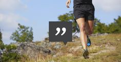 Not feeling your run today? We've all been there. Which is why many of us have go-to mantras... http://greatist.com/connect/inspirational-running-quotes