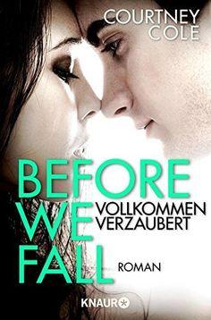 432 Seiten Before We Fall - Vollkommen verzaubert: Roman von Courtney Cole und weiteren, http://www.amazon.de/dp/B00PJB981C/ref=cm_sw_r_pi_dp_BD6Ovb0JMF1JP