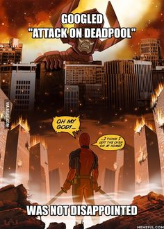 After all these Attack on Titan and Deadpool posts