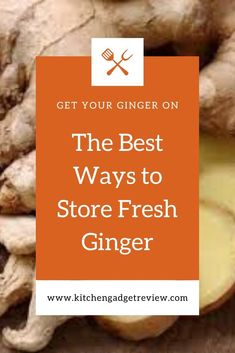 Find out all the details you need to know about how to keep fresh ginger root fresh for longer including pickling storing it in the fridge or freezer and more. Pickled Ginger, Ginger Tea, Food Dehydrator Reviews, Dehydrator Recipes, Eating Raw Ginger, Storing Fresh Ginger, Fresco, How To Store Ginger