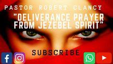 DELIVERANCE PRAYER FROM JEZEBEL SPIRIT - YouTube Deliverance Prayers, Powerful Prayers, Jezebel Spirit, Power Of Prayer, Narcissistic Abuse, Godly Woman, Lust, Blessed, Pastor