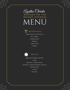 This printable menu is the food mentioned within the novel, Murder on the Orient Express by Agatha Christie. Mystery Dinner Party, Dinner Party Menu, Bbq Party, Orient Express, Agatha Christie, Halloween Train, Halloween Week, Crime, Hercule Poirot