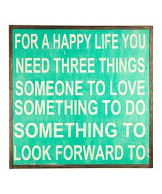 Look at this 'For a Happy Life' Wall Sign on #zulily today!