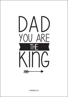 Dad you are the king - Buy it at www.vanmariel.nl - Card € 1,25 Poster € 3,50…