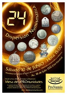 24a. Dispersión Numismática de ProNumis. Sábado 10 de junio de 2017. 15:00 horas. Avda. 18 de julio 1332, Montevideo.